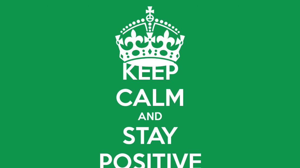 keep-calm-and-stay-positive-584